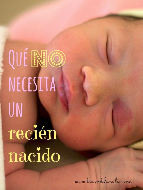 Qué cosas NO necesita un recién nacido - Trucos de Familia
