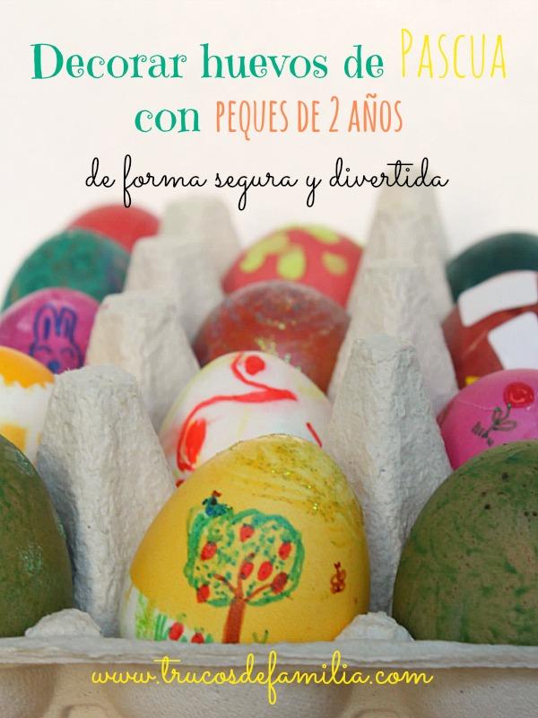 Decorar huevos de pascua con peques de 2 años