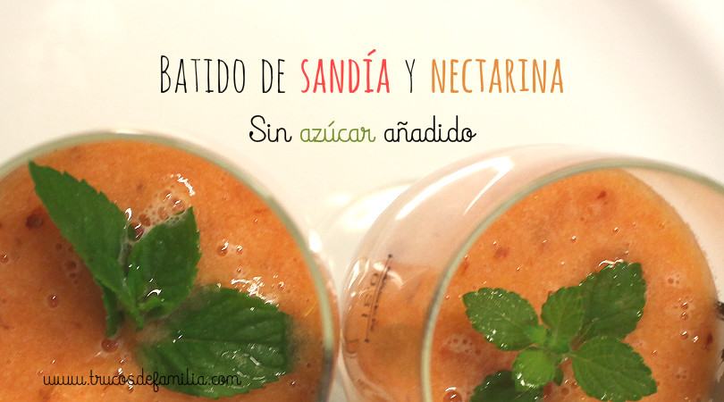 Batido de sandía y nectarina sin azúcar
