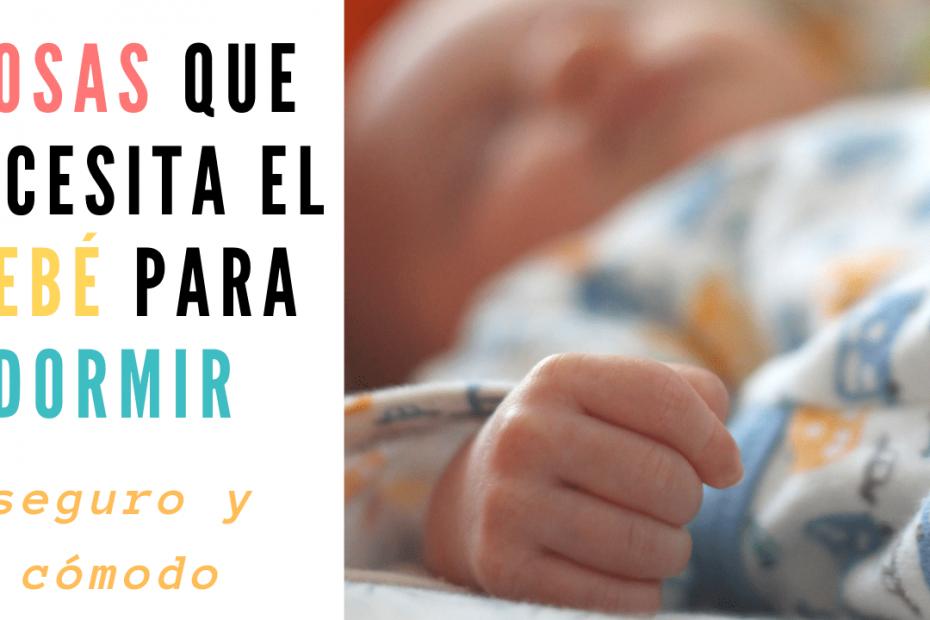 cosas que necesita el bebé recién nacido para dormir