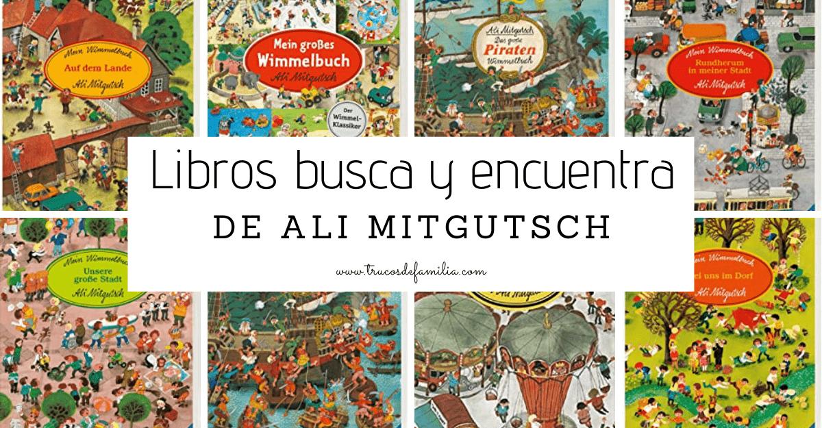 Ali Mitgutsch libros busca y encuentra
