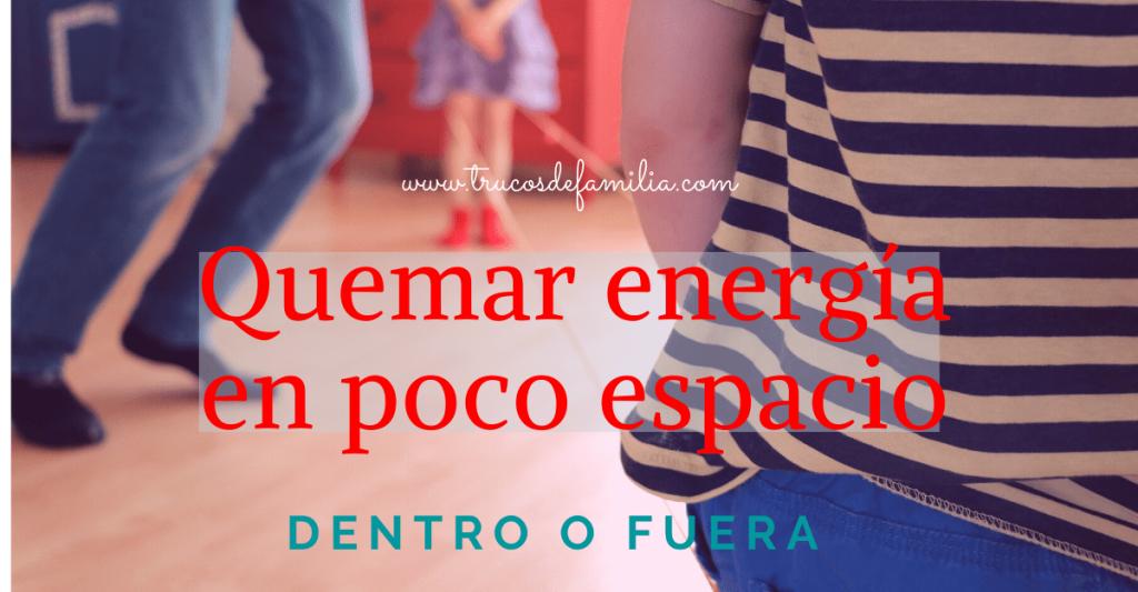Quemar energía en poco espacio